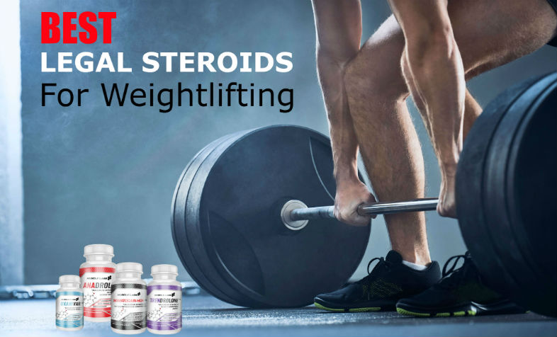 Best Legal Steroids for Weightlifting